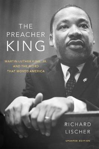 Picture of The Preacher King: Martin Luther King, Jr. and the Word that Moved America, updated edition
