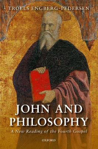 Picture of John and Philosophy: A New Reading of the Fourth Gospel