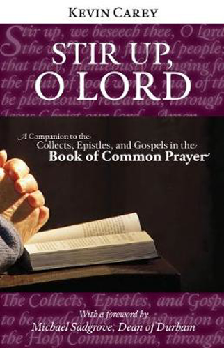 Picture of Stir Up, O Lord: A Companion to the Collects, Epistles, and Gospels in the Book of Common Prayer