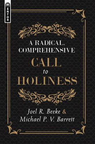 Picture of A Radical, Comprehensive Call to Holiness,