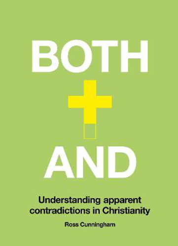 Picture of Both-And: Understanding Apparent Contradictions in Christianity