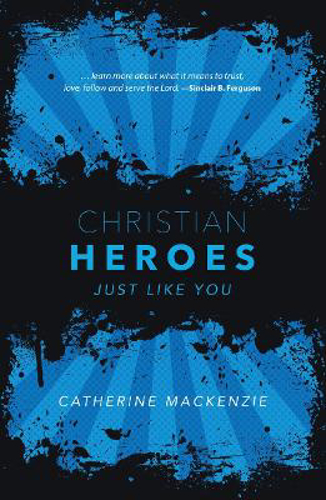 Picture of Christian Heroes: Just Like You