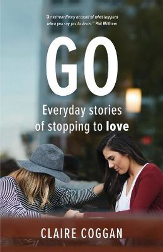 Picture of Go: Everyday Stories Of Stopping To Love