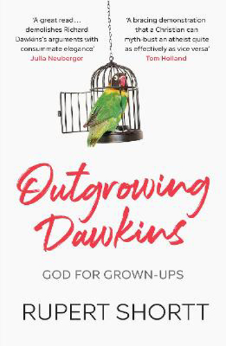 Picture of Outgrowing Dawkins: The Case Against Dogmatic Atheism