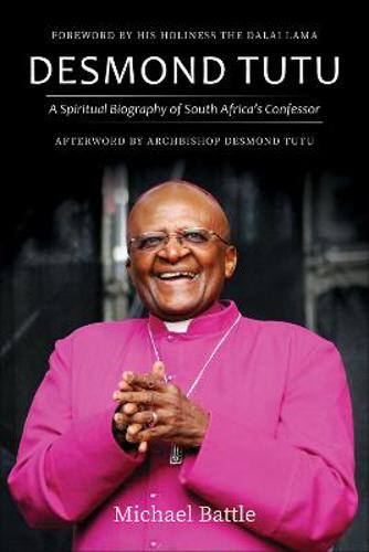 Picture of Desmond Tutu: A Spiritual Biography of South Africa's Confessor