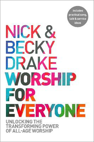 Picture of Worship For Everyone: Unlocking the Transforming Power of All-Age Worship