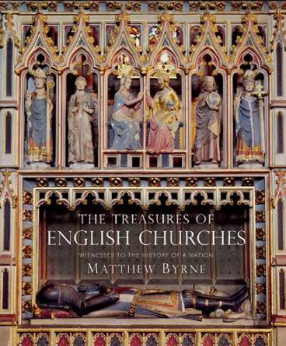 Picture of The Treasures of English Churches: Witnesses to the History of a Nation