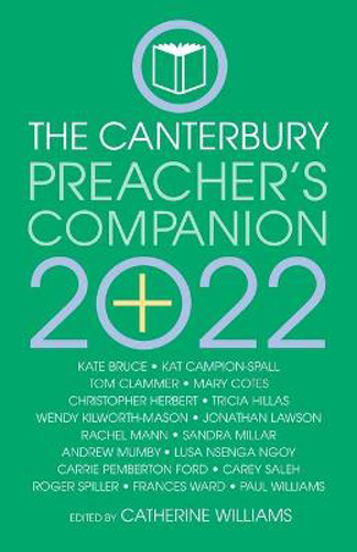 Picture of The 2022 Canterbury Preacher's Companion: 150 complete sermons for Sundays, Festivals and Special Occasions - Year C