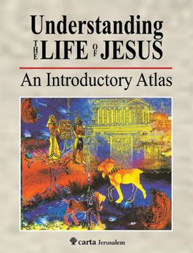Picture of Understanding the Life of Jesus: An Introductory Atlas