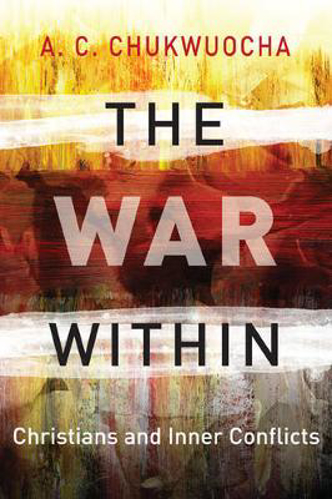 Picture of The War within: Christians and Inner Conflicts