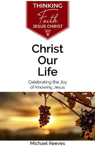 Picture of Christ Our Life