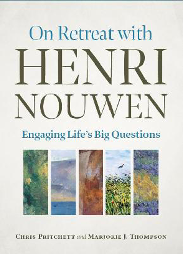 Picture of On Retreat with Henri Nouwen: Engaging life's big questions