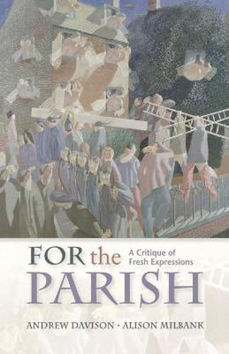Picture of For the Parish: A Critique of Fresh Expressions