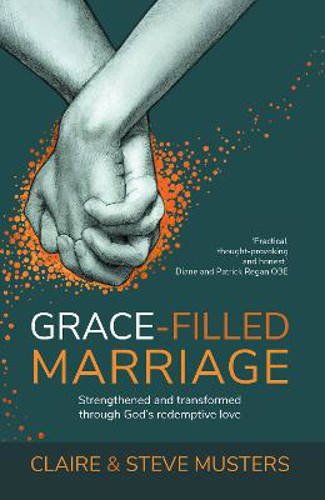 Picture of Grace Filled Marriage: Strengthened and Transformed Through God's Redemptive Love