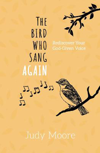 Picture of The Bird Who Sang Again: Rediscover Your God-Given Voice