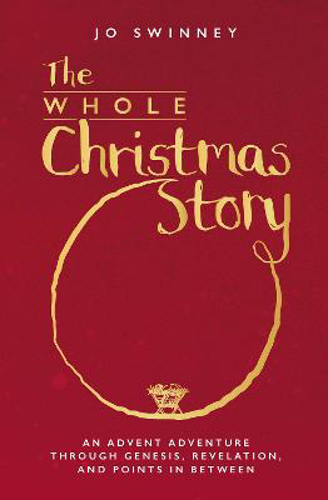 Picture of The Whole Christmas Story: An Advent adventure through Genesis, Revelation, and points in between