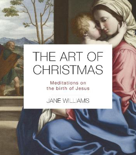 Picture of The Art of Christmas: Meditations on the birth of Jesus