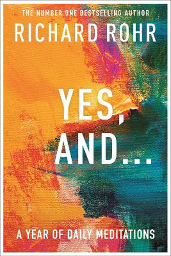 Picture of Yes, And . . . A Year of Daily Meditations