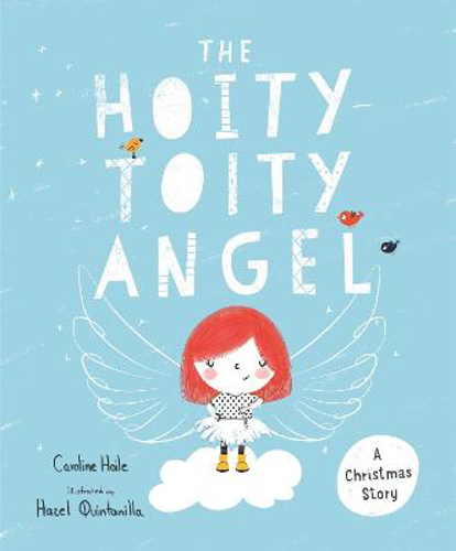 Picture of The Hoity-Toity Angel: A Christmas Story