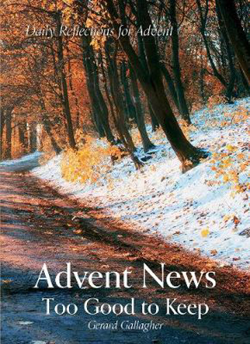Picture of Advent News: Too Good to Keep: Daily Reflections for Advent