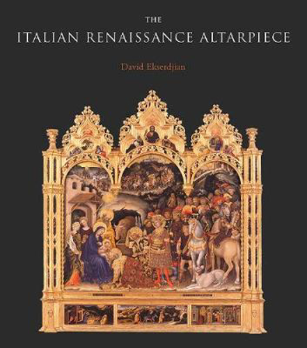 Picture of The Italian Renaissance Altarpiece: Between Icon and Narrative