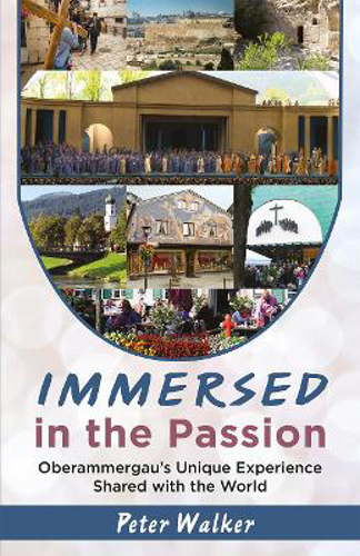 Picture of Immersed in the Passion: Oberammergau's Unique Experience Shared with the World
