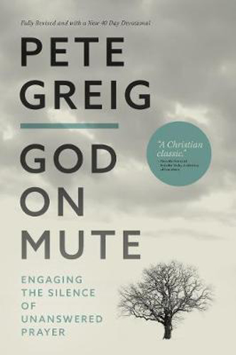 Picture of God On Mute: Engaging the Silence of Unanswered Prayer